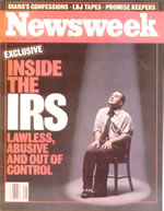 Newsweek Magazine, Oct. 13, 1997 - IRS, Lawless, Abusive, and Out of Control