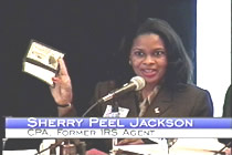 Sherry Peel Jackson, former IRS Agent had house raided by Uncle Sam. Courageous, now she talks about government tax fraud even more.